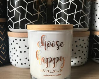 Motivational Quote Scented Soy Candle - Choose Happy. Foil Printed