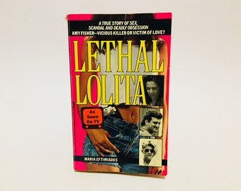 Vintage Non-Fiction Book Lethal Lolita by Maria Eftimiades 1992 Paperback Amy Fisher