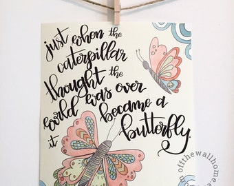 Boho Nursery Print, Caterpillar Became a Butterfly, Girl Room, Childrens Wall Art, Inspirational Quote, Proverb, Handlettered Illustration