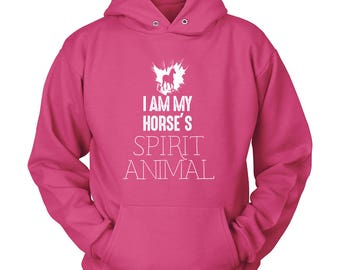 My Horse, Spirit Animal, Women's Horse Hoodie, Equestrian Gift, Equestrian Clothing, Horse Gift, Horse Lover, Cowgirl, Horse Girl, Horse