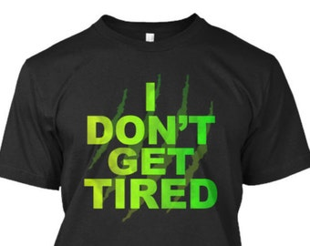 "TorqueMonsters ""I Dont Get Tired"" Premium T Shirt"