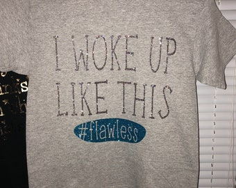 I Woke Up Like This #Flawless Shirt, Little Kids T-Shirt, #Flawless Glitter T-Shirt