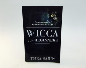 Vintage Occult Book Wicca for Beginners by Thea Sabin Softcover