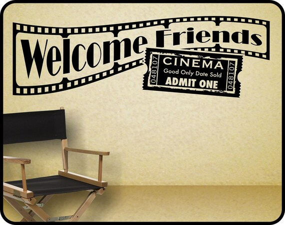 home theater wall decal sticker decor welcome friends with. Black Bedroom Furniture Sets. Home Design Ideas