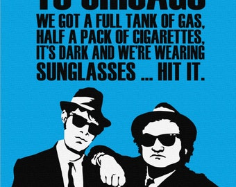 Blues Bros. Quote/Print on Canvas