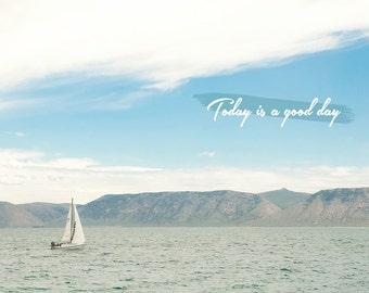 Today Is A Good Day -Bear Lake Utah postcard