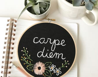carpe diem embroidery hoop