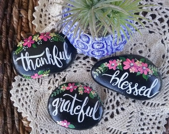 Thankful grateful blessed painted rocks, set of 3 painted rocks, religious gift, Mother's Day gift idea, painted rock flowers, garden art