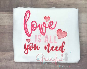 Love is all you need Valentine Shirt with Hearts