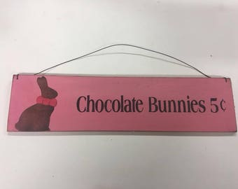Chocolate Bunnies 5 Cents Easter Spring Holiday Decor Wooden Wall Art Sign