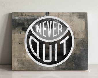 Canvas Wall Art- Never Quit  by IKONICK