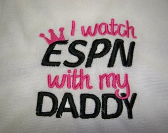 Sports Bib - I watch ESPN with my Daddy - Baby Bib - Baby Girl Bib Embroidered in Black and Pink - Baby Girl Football Baseball Basketball