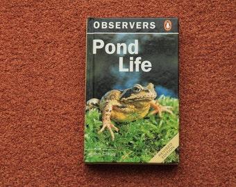 Observers Pond Life