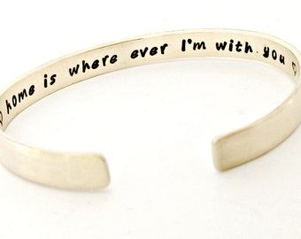 Hand Stamped Home Cuff Bracelet - Personalized Home is Wherever I'm With You Custom Secret Message Bracelet with Date - Red Brass NuGold