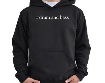 Drum And Bass  Hashtag Hoodie