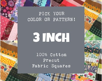 3 Inch Precut Fabric Squares, 100% Cotton, Pick Your Color or Pattern, 10 Quilt Squares