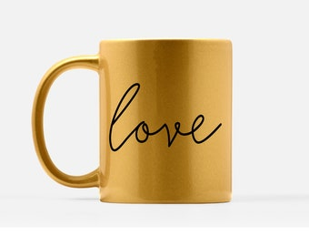 Gold Love Mug - Love Coffee Mug - Love Mug - Engagement Gift Mug - Cute Love Quote Mug - Platinum Love Mug - Love Word Mug - BFF Love Mug