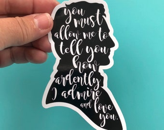 You must allow me to tell you (Mr. Darcy silhouettte) vinyl sticker