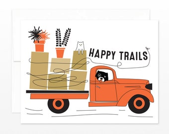 Funny Moving Card, Bon Voyage Card - Happy Trails Truck Greeting Card, New Place Card, Housewarming Card, Retirement Card, New House Card