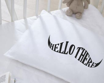 Moustache Hello There | Custom Pillow Case  | Valentines Gift | Modern Bedding | Kids Room PillowCase | Hello There
