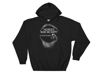 Horses make me Happy you not so much Roundel Hooded Sweatshirt, horse hoodie, horse lover, horse sweatshirt, horse clothing, horse gift