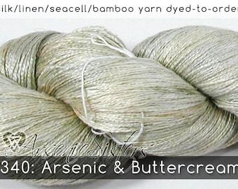 DtO 340: Arsenic & Buttercream (an Arsenic Sister) on Silk/Linen/Seacell/Bamboo Yarn Custom Dyed-to-Order