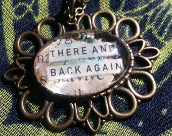 "The Hobbit Jewlery, Recycled Book Page Jewlery, ""There and Back Again"" quote pendant, The Lord of the Rings gift, Bilbo Baggins Necklace"