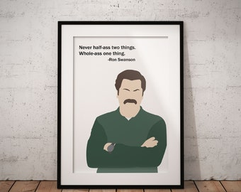 Whole-A** One Thing Poster, Ron Swanson, Parks and Recreation, Print, Quote