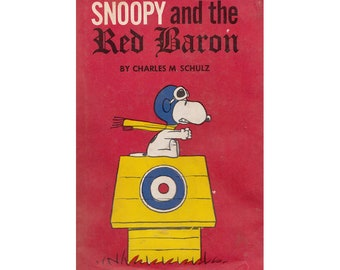 Snoopy and the Red Baron by Charles M. Schulz Hard Cover Book Copyright 1966 in Dust Jacket First Edition