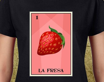 La Fresa Loteria Ladies Tee-high quality tees,gifts for her,buy gifts online,loteria shirts,loteria tees,
