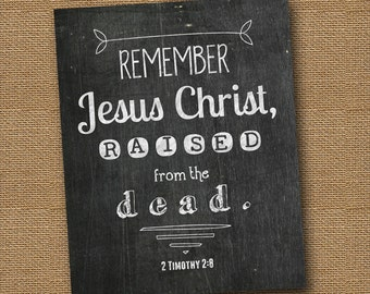 """Instant Download - Easter Chalkboard Bible Verse Wall Art DIY PRINTABLE Christian Scripture 8x10 -""""2 Timothy 2:8"""""""