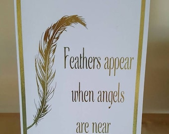 Feathers appear when angels are near Foiled Card