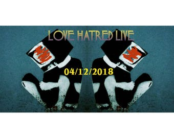 LOVE HATRED LIVE