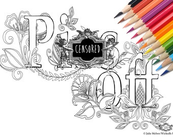 P**s off Swear word DIY Print at home  Digital Download Colouring Page, Adult Coloring, Swear words colouring page, sweary coloring page