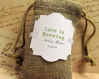 Rustic Burlap favor bags - Personalized - Love is brewing - Coffee Favor Bags - Set of 20