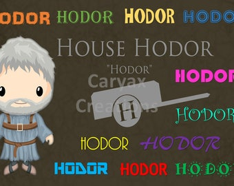 House Hodor GOT  digital image