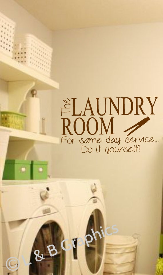 Laundry Room Vinyl Wall Decal The Laundry Room For same day
