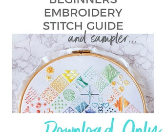 Beginners Embroidery SAMPLER & GUIDE - Stitches Guide - Embroidery How To - Simple Embroidery Stitching Guide - Learn to Embroider - DIY