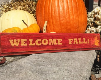 Rustic Wooden Fall Sign, Fall Decor, Welcome Fall Sign, Oak Signage, Autumn Sign, Indoor or Outdoor Sign