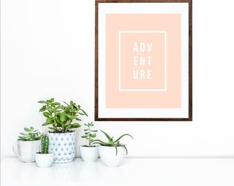 ADVENTURE Peach Blush | Simple Modern Art Printable | Home Décor Typography Poster | Digital Print INSTANT DOWNLOAD