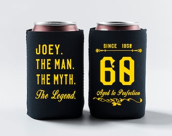 The Man The Myth The Legend Birthday Favor Can Coolers Beer Can Cooler 60th Birthday Koozies Gifts For Him Birthday Party Custom Gifts