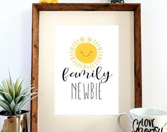 """Printable """"Family Newbie"""" Nursery Print"""