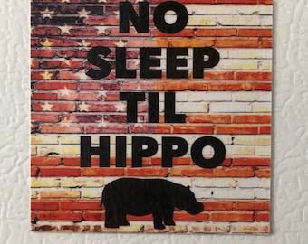 No sleep til etsy no sleep til hippo the dollop podcast inspired magnet stopboris Choice Image