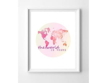 Nursery Wall Art Print // Nursery Decor // The World is Yours // Pink