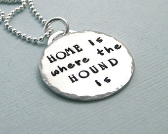 Sterling Silver Hound Lover Necklace - Home is where the Hound is - Dog Lover Gift - Hound Enthusiast