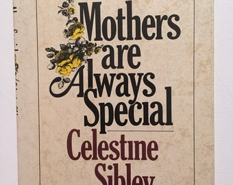 Celestine Sibley Book Mother's Are Always Special Vintage Atlanta Journal 1970