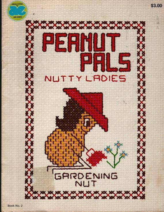 Peanut Pals Nutty Ladies + Ann Evans + 1978 + Vintage Craft Book