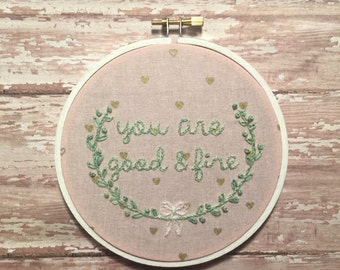 You are good & fine • HBO Girls • embroidered hoop