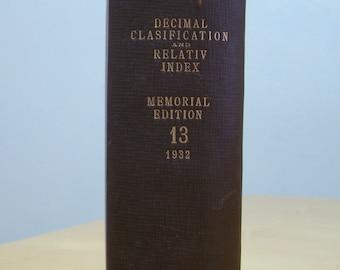 Melvil Dewey decimal system educational college book from 1932. Memorial edition 13