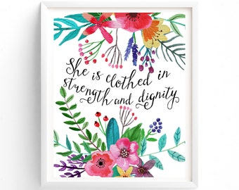 Quote Prints, Printable, Wall Art, Art Prints, She is clothed in strength and dignity
